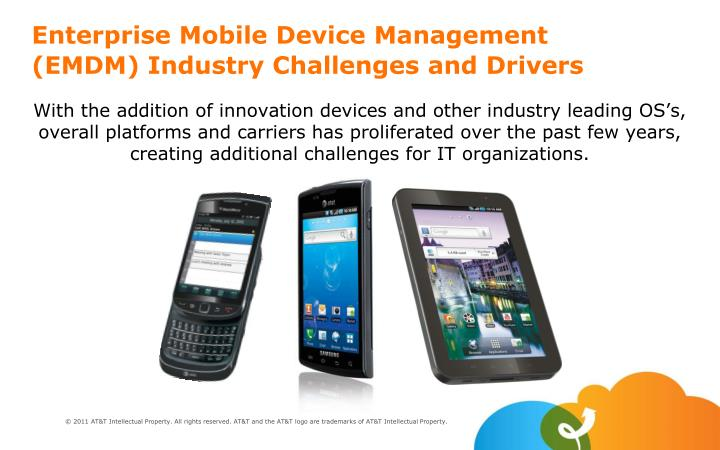 Enterprise Mobile Device Management (EMDM) Industry Challenges and Drivers