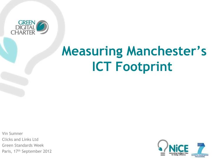 Measuring manchester s ict footprint