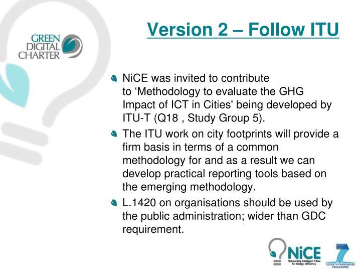 Version 2 – Follow ITU