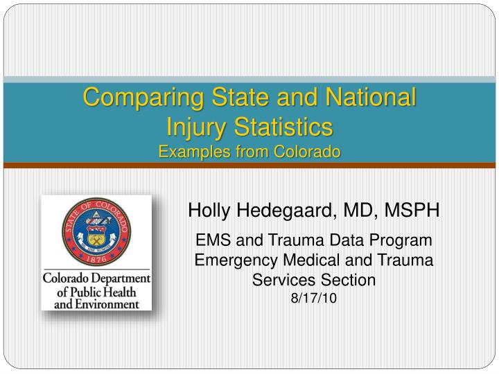 Comparing state and national injury statistics examples from colorado