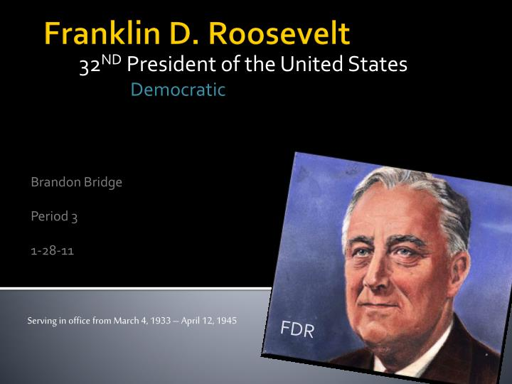 32 nd president of the united states democratic