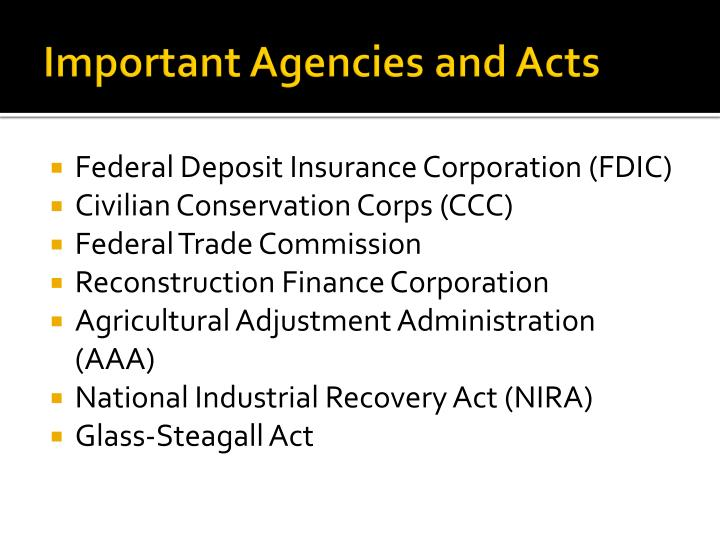Important Agencies and Acts