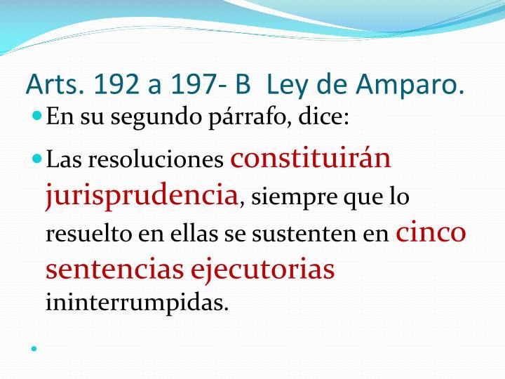 Arts. 192 a 197- B  Ley de Amparo.