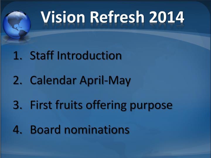 Vision Refresh 2014
