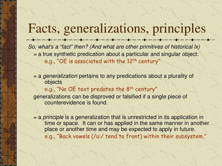 Facts, generalizations, principles