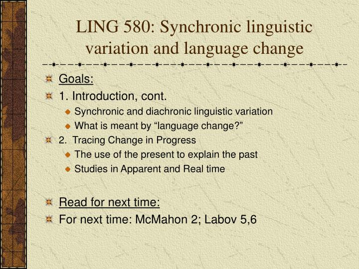 Ling 580 synchronic linguistic variation and language change
