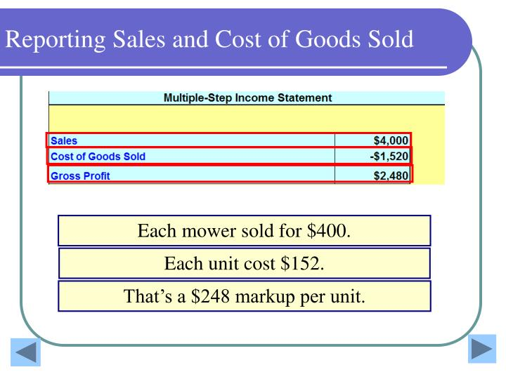 Reporting Sales and Cost of Goods Sold