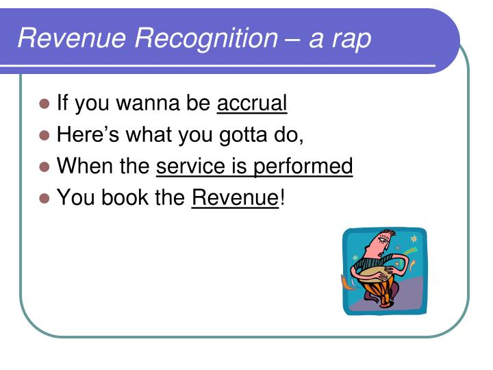 Revenue Recognition – a rap
