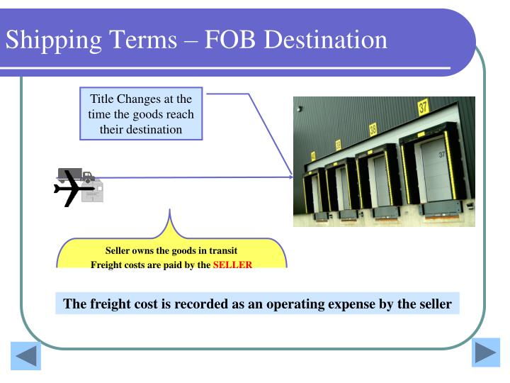 Shipping Terms – FOB Destination