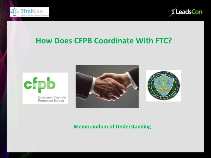 How Does CFPB Coordinate With FTC?