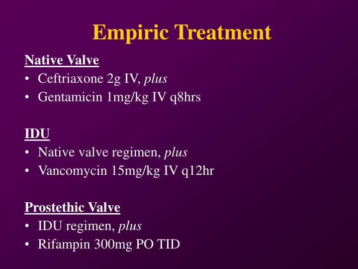 Empiric Treatment
