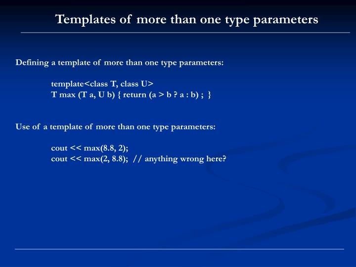 Templates of more than one type parameters