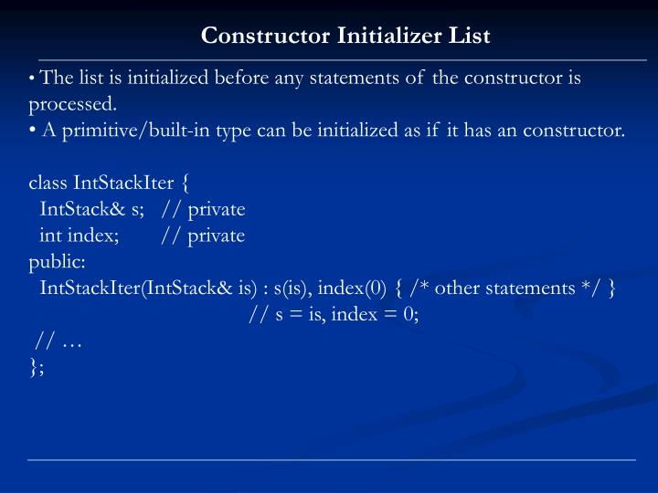 Constructor Initializer List
