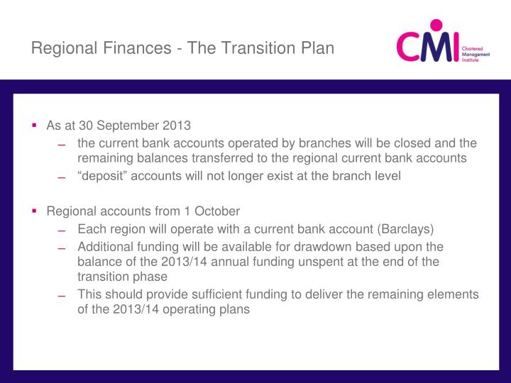 Regional Finances - The Transition Plan