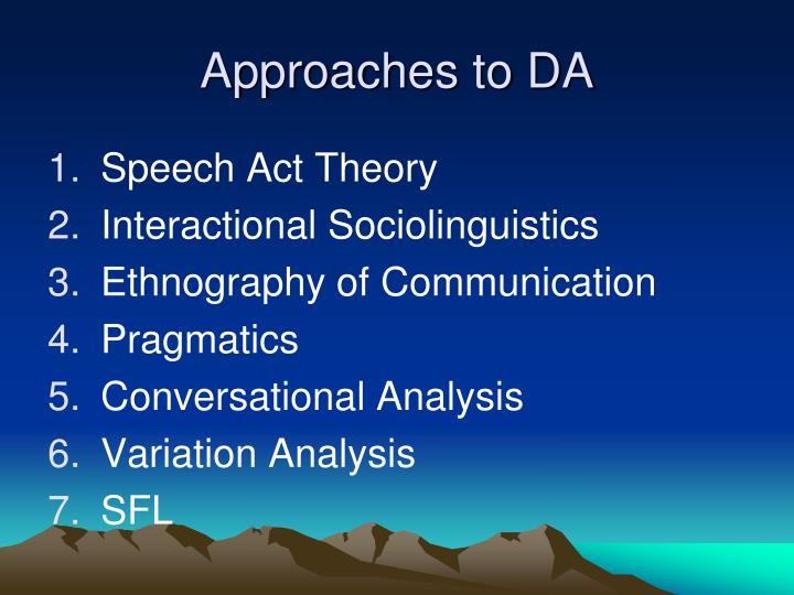 Approaches to DA