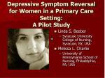 depressive symptom reversal for women in a primary care setting a pilot study