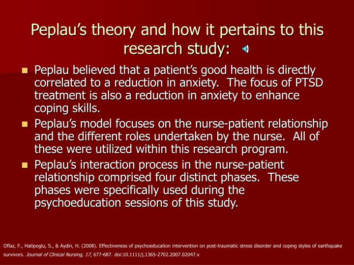 Peplau's theory and how it pertains to this research study: