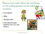 discuss how trade effects the well being of the trading partners in the following scenarios