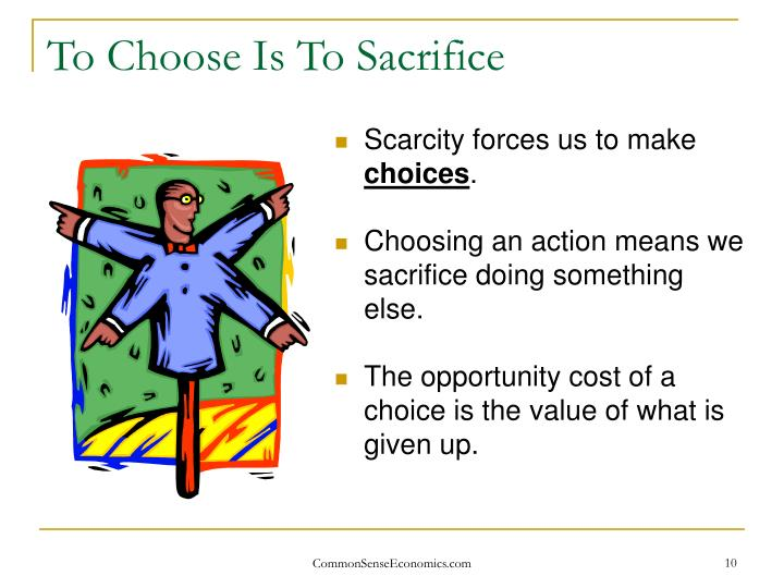 To Choose Is To Sacrifice