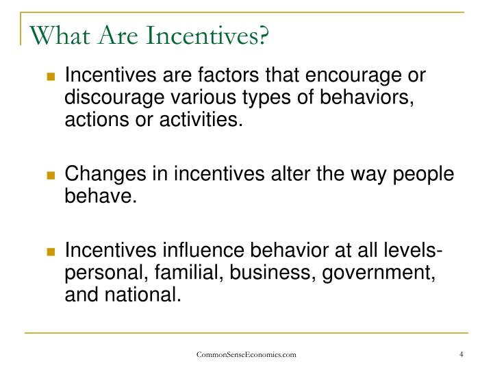 What Are Incentives?