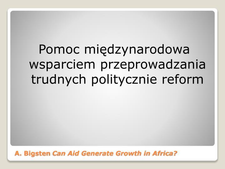Pomoc międzynarodowa wsparciem przeprowadzania trudnych politycznie reform