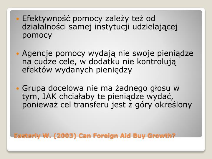 Efektywność pomocy zależy też od działalności samej instytucji udzielającej pomocy