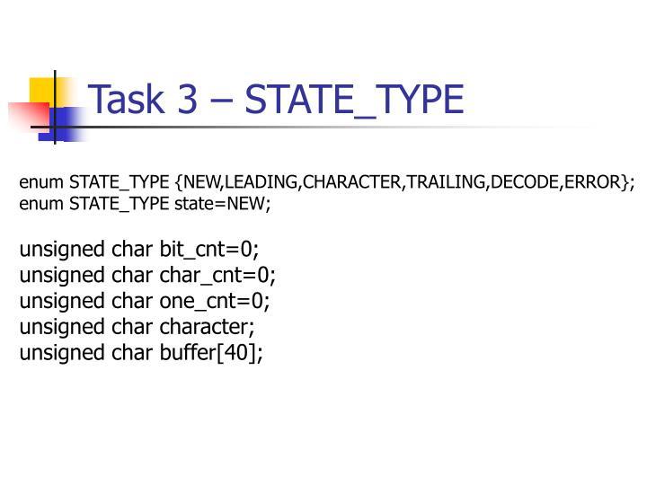 Task 3 – STATE_TYPE