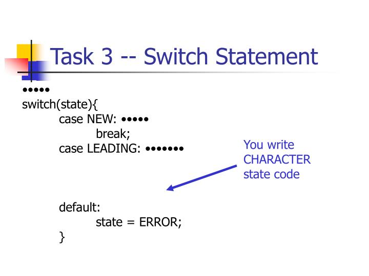 Task 3 -- Switch Statement
