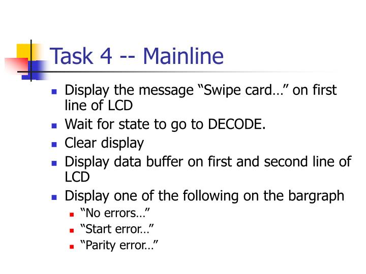 Task 4 -- Mainline