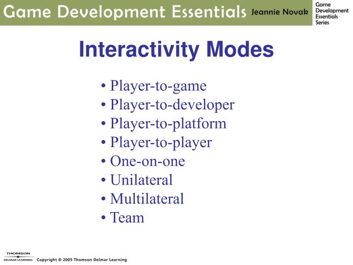Interactivity Modes