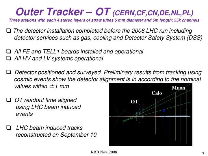Outer Tracker – OT