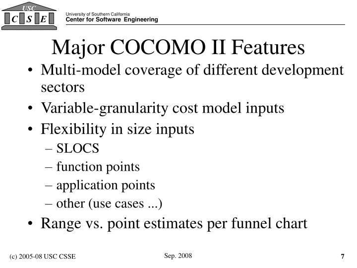 Major COCOMO II Features