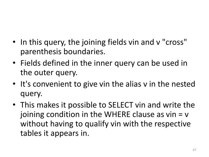 In this query, the joining fields