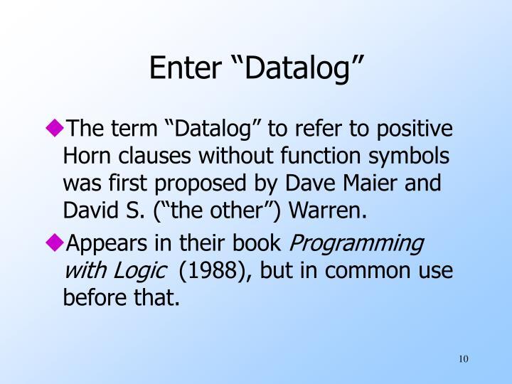 """Enter """"Datalog"""""""