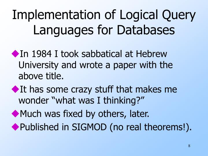 Implementation of Logical Query Languages for Databases