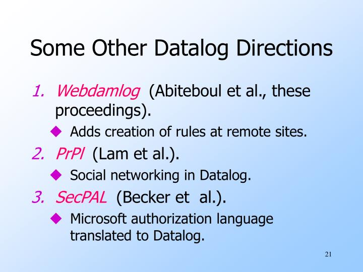 Some Other Datalog Directions