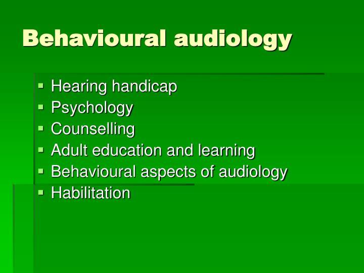 Behavioural audiology