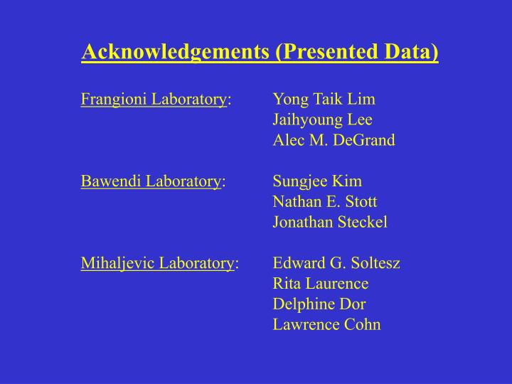 Acknowledgements (Presented Data)
