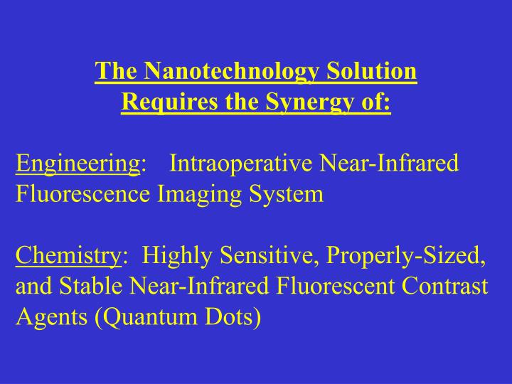 The Nanotechnology Solution