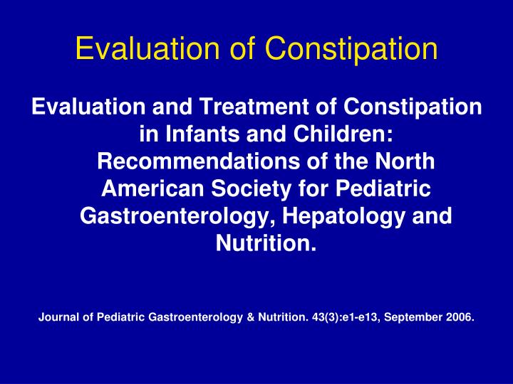 Evaluation of Constipation