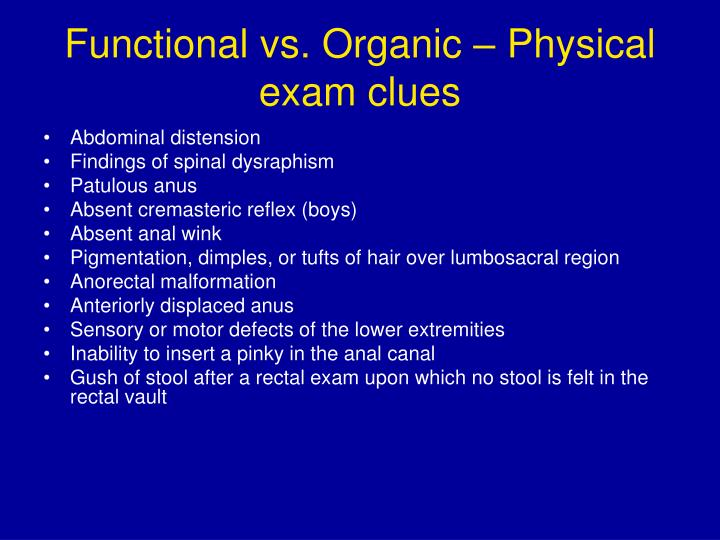 Functional vs. Organic – Physical exam clues