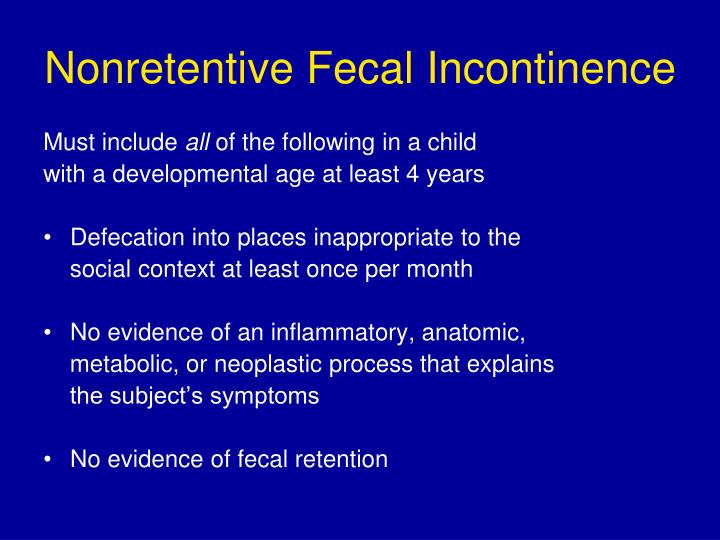 Nonretentive Fecal Incontinence