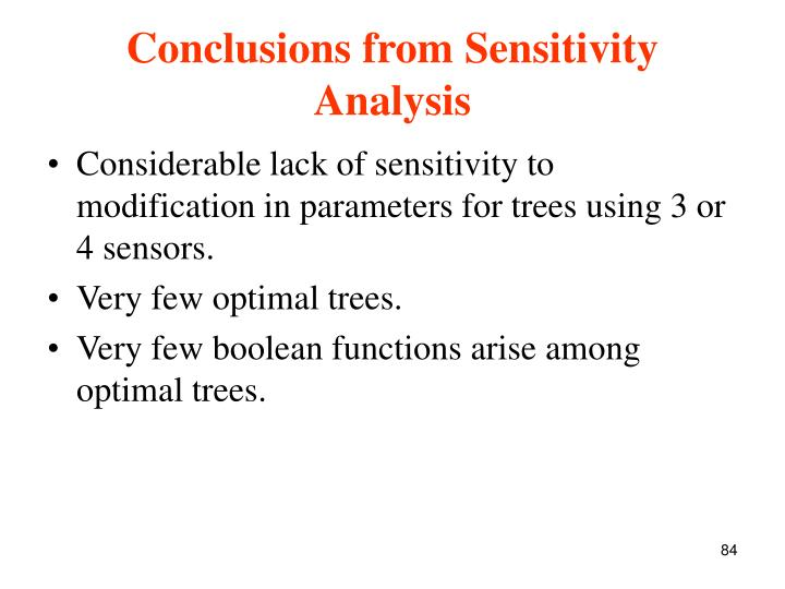 Conclusions from Sensitivity Analysis