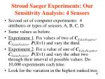 stroud saeger experiments our sensitivity analysis 4 sensors