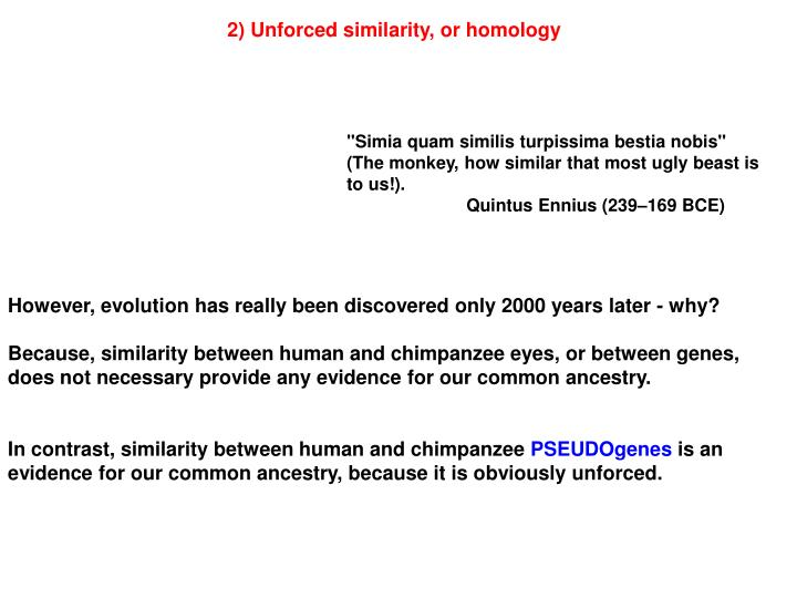 2) Unforced similarity, or homology