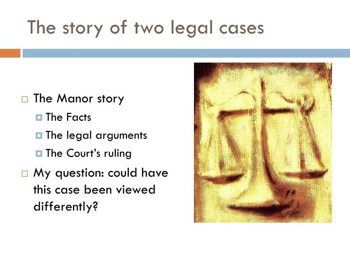 The story of two legal cases