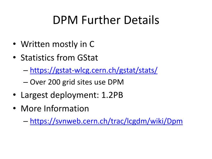 DPM Further Details