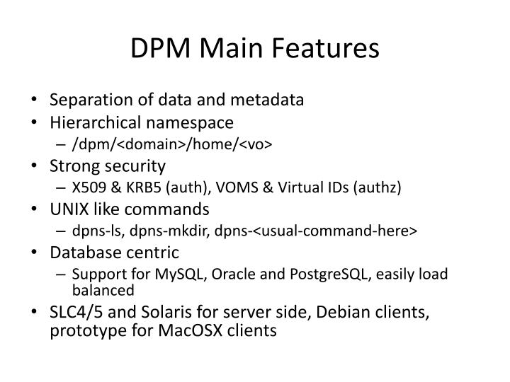 DPM Main Features
