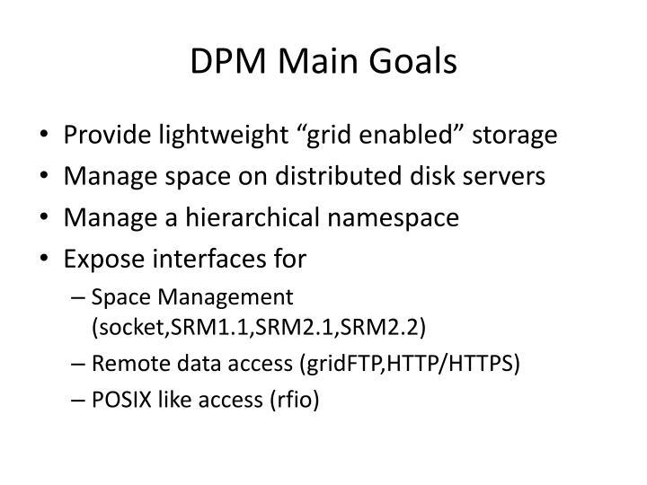 DPM Main Goals