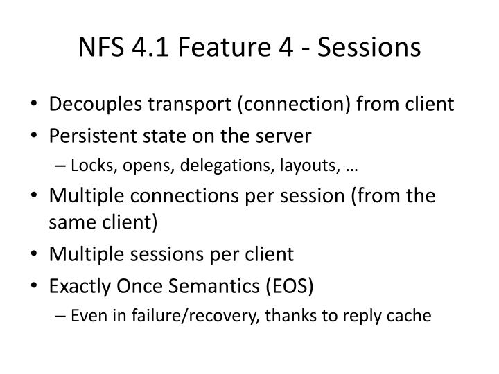 NFS 4.1 Feature 4 - Sessions